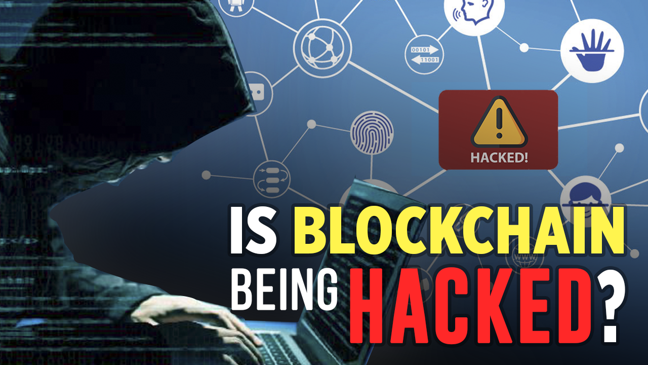 is the blockchain being hacked